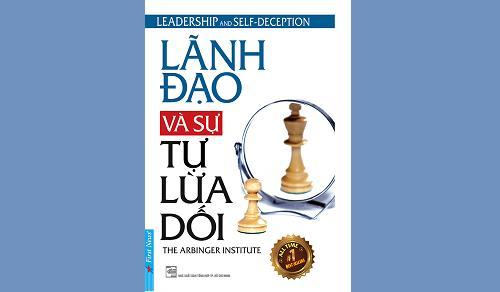 Tóm tắt sách: Lãnh đạo và sự tự lừa dối